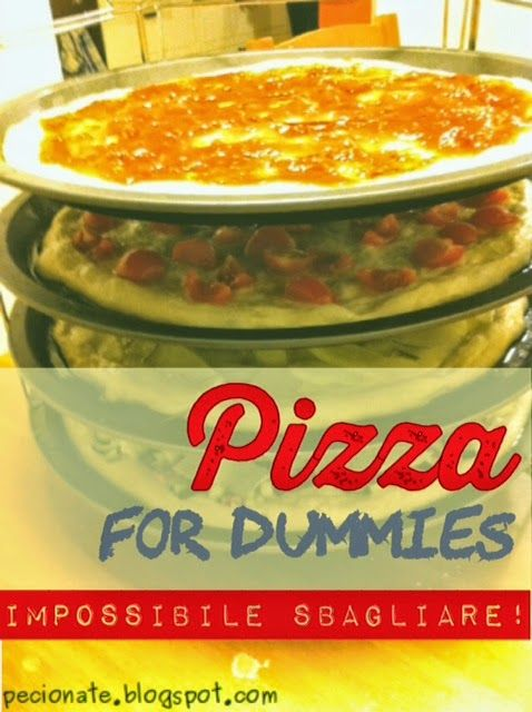 Le pecionate: Pizza for dummies