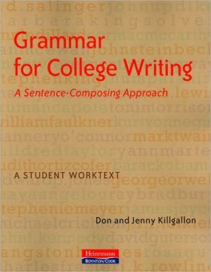 Grammar for College Writing: A Sentence-Composing Approach