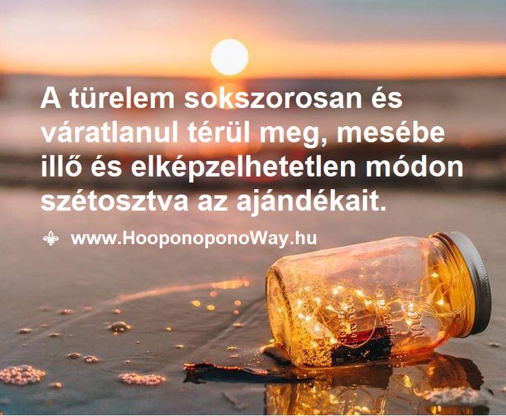 Hálát adok a mai napért. Hálás vagyok a türelem adományáért. Újra és újra csodálattal tölt el, mennyire érdemes a türelembe fektetni. Sokszorosan és váratlanul térül meg, mesébe illő és elképzelhetetlen módon szétosztva az ajándékait. Így szeretlek, Élet! Köszönöm. Szeretlek ❤️ ⚜ Ho'oponoponoWay Magyarország ⚜ www.HooponoponoWay.com