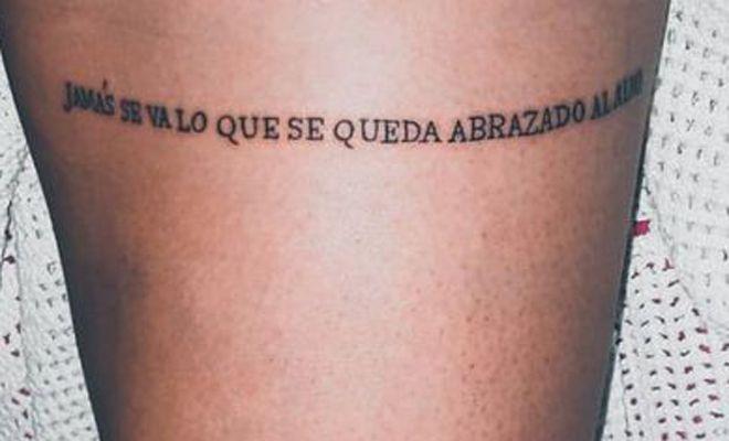 71 Frases Para Tatuarse En El Muslo Ideas Para Adornar Tu Piel Frases Tatuadas Frases Para Tatuajes Cortas Inspiracion Para Tatuaje