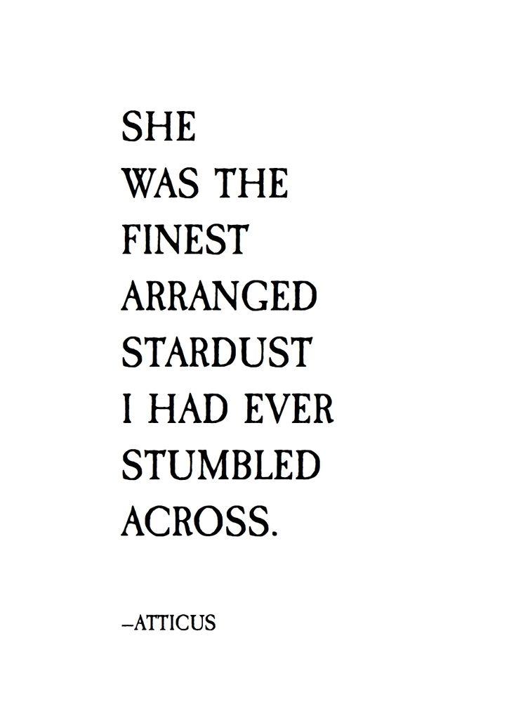 'Stardust' #atticuspoetry #atticus #stardust #loveherwild