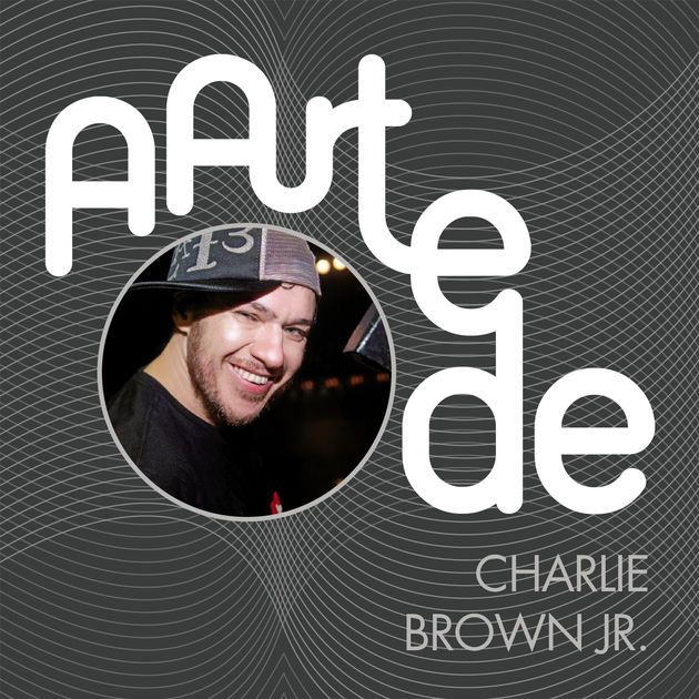 A Arte de Charlie Brown Jr. by Charlie Brown Jr. on Apple Music