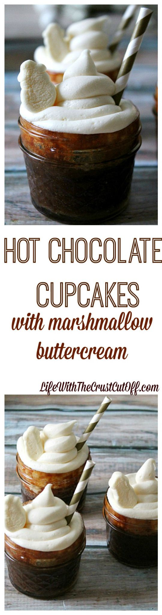 Hot Chocolate Cupcakes with Marshmallow ButterCreamLife With The Crust Cut Off