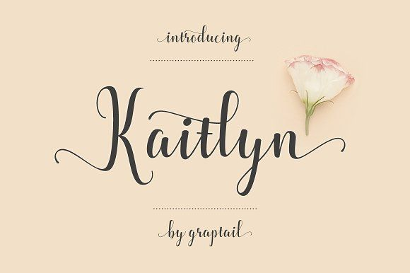 Kaitlyn Script by Graptail on @creativemarket