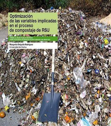 Optimización de las variables implicadas en el proceso de compostaje de RSU / Margarita Delgado Rodríguez