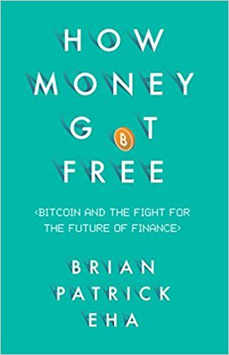 How Money Got Free: Bitcoin and the Fight for the Future of Finance  Reviews  Brian Patrick Ehas definitive history How Money Got Free: Bitcoin and the Fight for the Future of Finance (Oneworld 2017) goes a long way in answering questions on what Bitcoin is explaining its origins and detailing how this all happened.  Also read:Introduction To The Satoshi Revolution  New Book by Wendy McElroy Exclusively on Bitcoin.com   Bitcoin is a Drama Unfolding in Our Time  Podcast host Joey Clark of the…