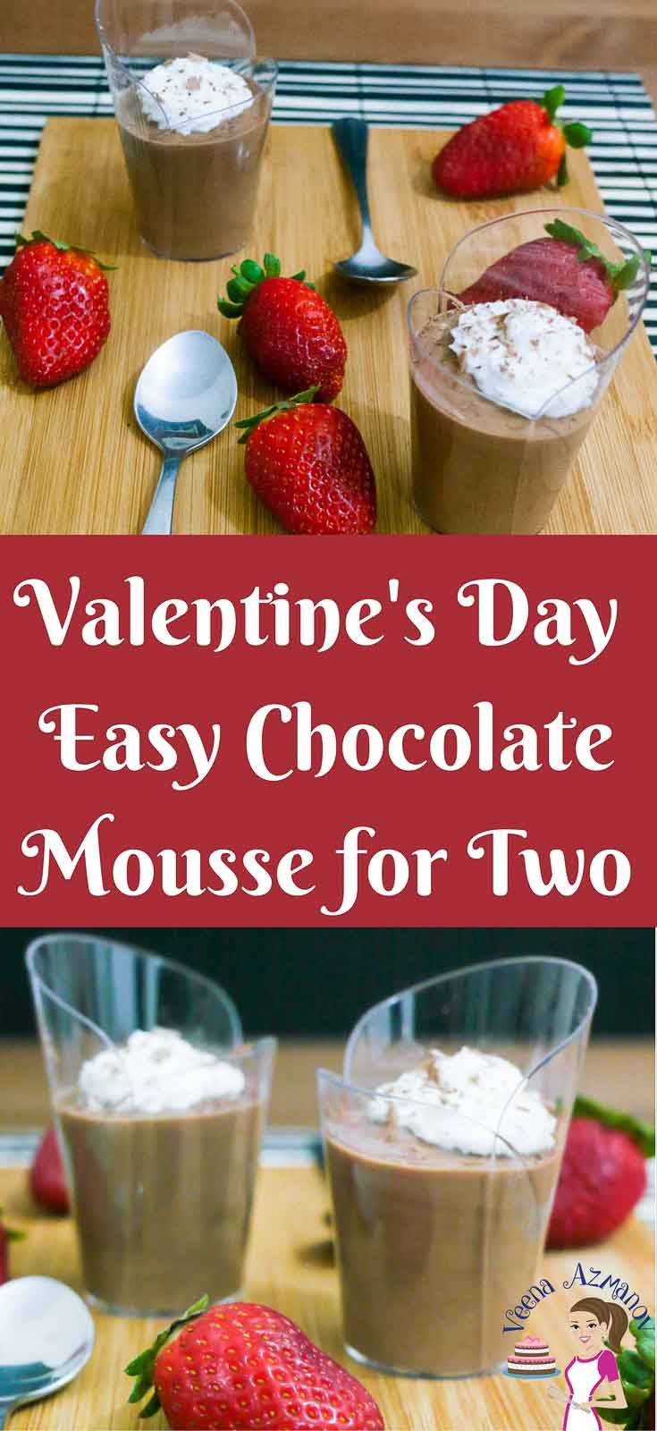 This easy chocolate mousse for two makes a perfect Valentine's Day dessert for you and your loved one. A simple, easy and effortless recipe that gets done is five minutes or less. Rich dark chocolate flavored with the aroma of coffee and liqueur lightened with whipped cream for that luxurious finish.