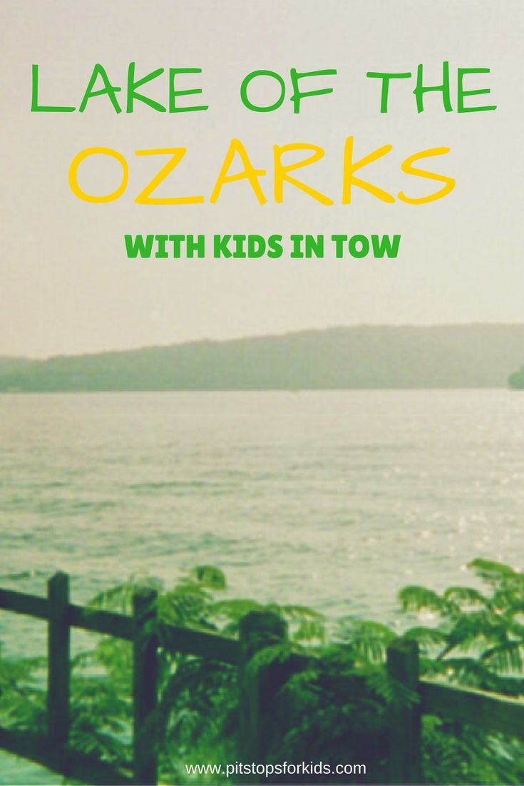What to do with kids at Lake of the Ozarks - Pitstops for Kids