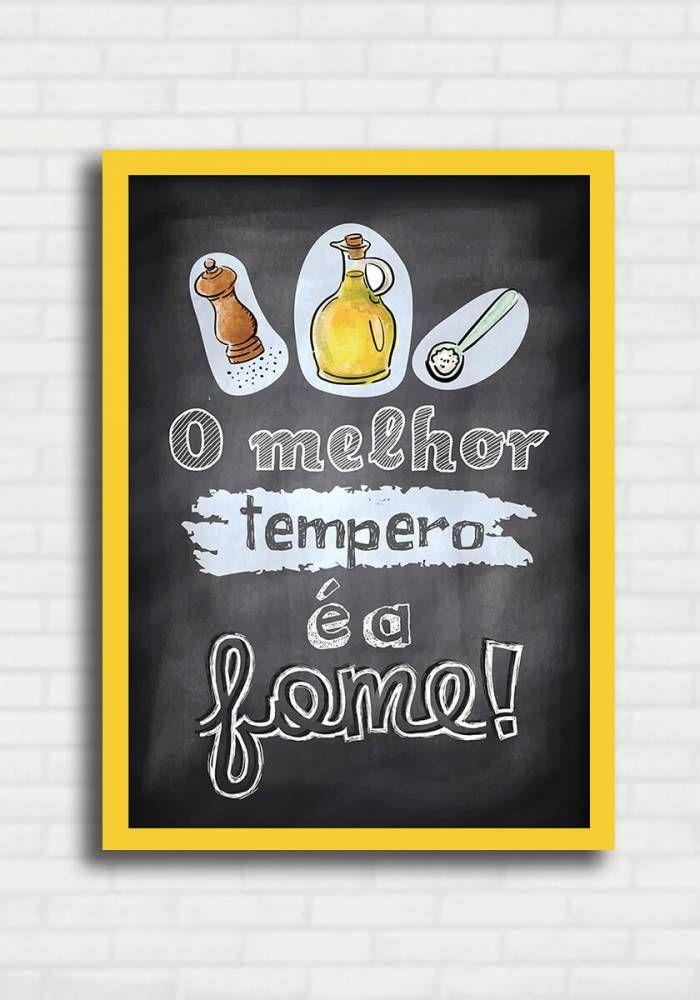 Poster Quadro Negro p/ Cozinha - O melhor tempero é a fome! - Sabrina Matias