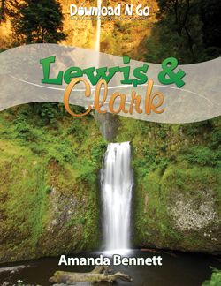 Take to the trail with Lewis & Clark for a mapping and science exploration through the wet, wild, wonderful American West!