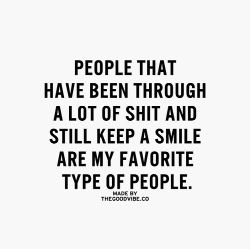 People That Have Been Through Alot Words Quotes Picture