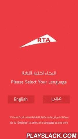 RTA Dubai  Android App - playslack.com ,  Best App - Sheikh Hamdan Award 2015.RTA Dubai is RTA's flagship smart application for Dubai, which includes a list of services and features designed to support roads and public transport users. Main services and features included as follows:• Personalized dashboard which provides users with a panoramic view of their profile along with links to important emergency numbers, government services and weather condition for safe driving• Parking services…