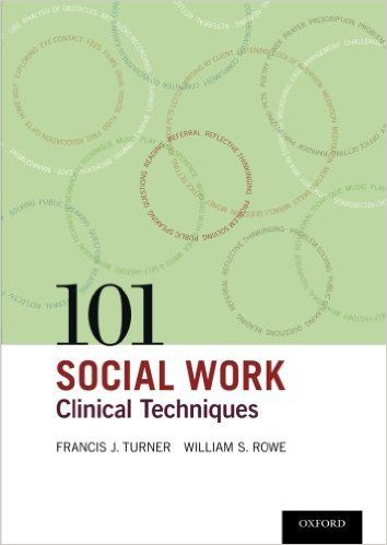 101 Social Work Clinical Techniques - Book Review - SocialWorker.com