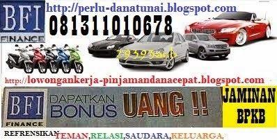 PINJAMAN UANG CEPAT JAMINKAN BPKB ANDA: pinjaman uang jaminan bpkb Pinjaman UangTunaijam...