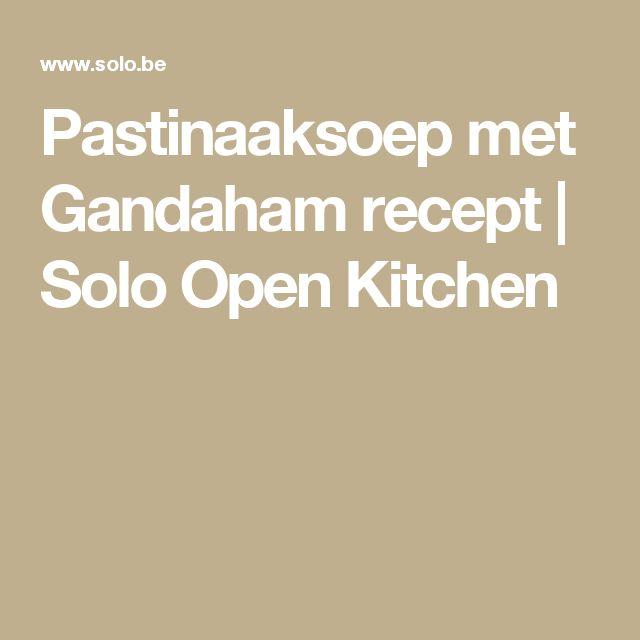 Pastinaaksoep met Gandaham recept   Solo Open Kitchen