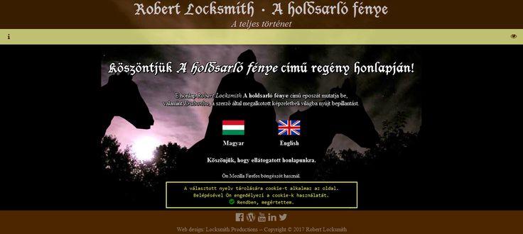 """""""Robert Locksmith • A holdsarló fénye – A teljes történet"""" című könyv hivatalos honlapja."""
