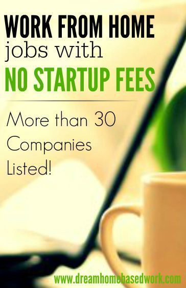 Are you looking for a work from home job that doesn't require startup fees? Here's a list of more than 30 legitimate companies (scheduled via http://www.tailwindapp.com?utm_source=pinterest&utm_medium=twpin&utm_content=post15667844&utm_campaign=scheduler_