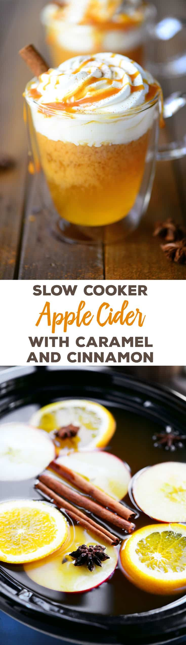 Slow Cooker Apple Cider with caramel sauce and cinnamon syrup is so easy to make. Serve it in the fall and winter for Halloween, Thanksgiving and Christmas. #slowcookerrecipes #applecider