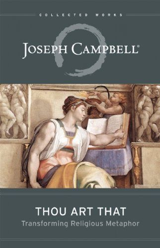 83 best joseph campbell images on pinterest joseph campbell thou art that transforming religious metaphor the collected works of joseph campbell by joseph campbell fandeluxe Image collections