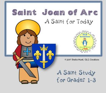 This brief study of the life of St. Joan of Arc includes a biography, review activity, copy work with a quote by the saint, and an answer key.
