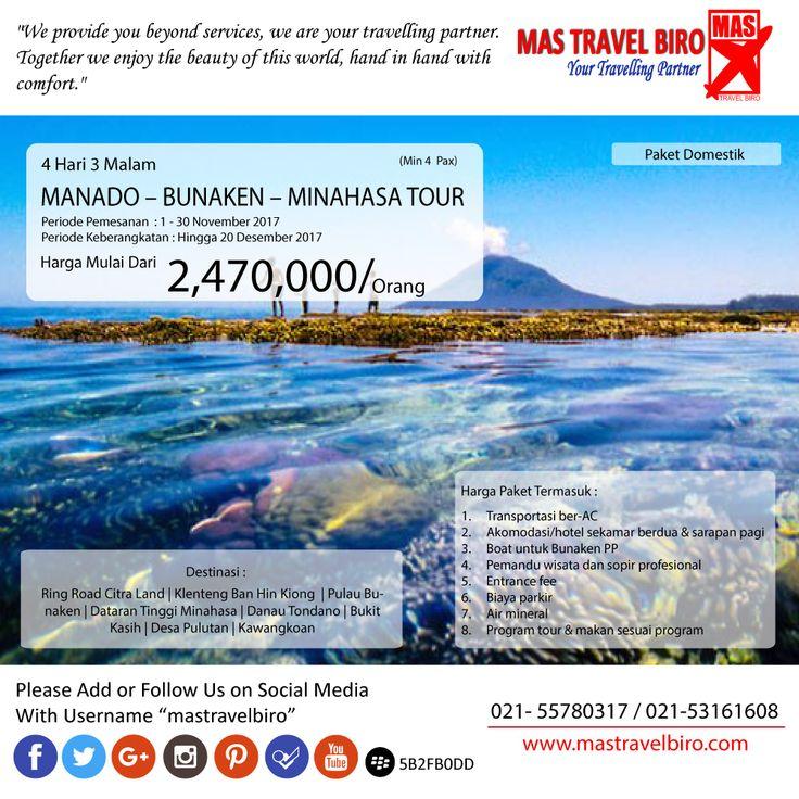 Mas Travel Biro punya PROMO Amazing Manado - Bunaken - Minahasa Tour. 4 Hari 3 Malam dengan harga Rp 2.470.000 (Min 4 pax)  Untuk pertanyaan informasi tour,harga tiket pesawat, booking hotel tiket kereta api Add WA : 081298856950 Phone : 021 55780317 Email : tourhotel.metos@mastravelbiro.com  Beli tiket pesawat & KAI, booking hotel dan beli paket tour diMas Travel Biro ajaa.  #mastravelbiro #promotravel #travelagent #tourtravel