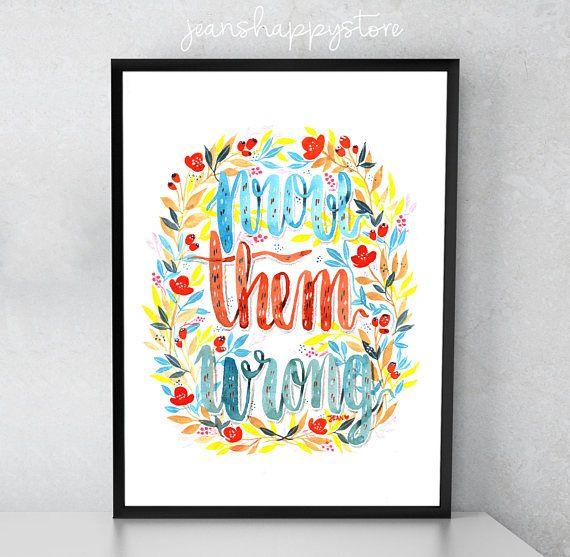 Prove Them Wrong  Various Dimensions  ART PRINT  Watercolor