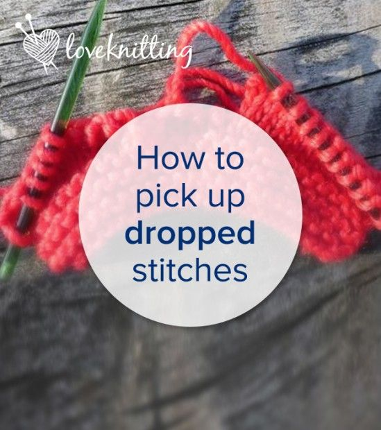 Knitting for beginners: tutorials on picking up dropped stitches on LoveKnitting
