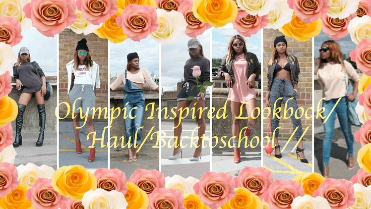 Olympic Inspired Lookbook//Haul//Back to School// by styledbypromise