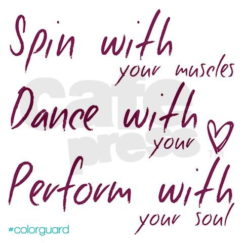 Pix For > Funny Color Guard Quotes And Sayings                                                                                                                                                     More