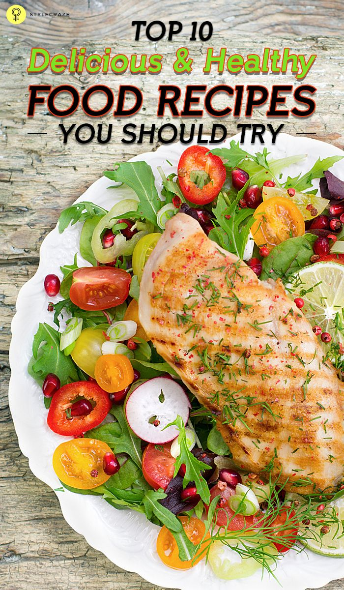Top 10 Delicious And Healthy Food Recipes You Should Try #foodrecipes