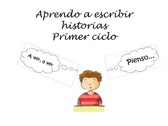 Principales pasos que hemos de dar para escribir una historia. Aprendo a escribir historias 1º ciclo by Pilar Moro via slideshare.                                                                                                                                                                                 Más