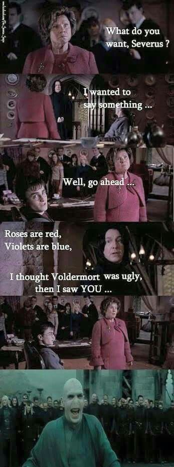 Who knew Snape could rhyme.