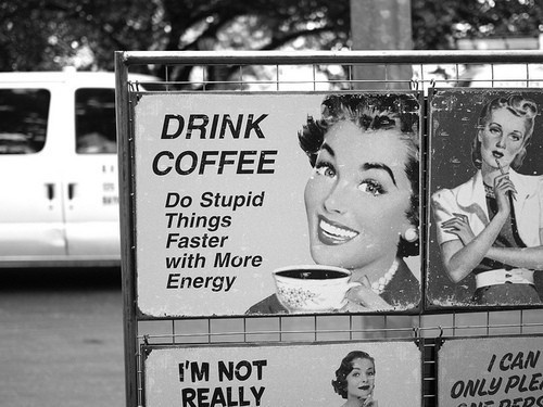 coffee coffee coffee coffee coffee coffee coffee coffee coffeeCoffeee I, Neat Website, Coffee Talk, Antique Signs, Drinks Coffee, Drink Coffee, Stupid Things, Coffee Helpful, Antiques Signs