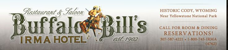 Buffalo Bill's Irma Hotel Historic Lodging Dining in Cody Wyoming