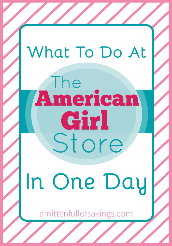 Planning a trip to The American Girl Store?  Check out these awesome tips of what you can do at The American Girl Store in one Day! #americangirlstore #travel