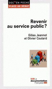 Gilles Jeannot et Olivier Coutard - Revenir au service public ?. - Agrandir l'image