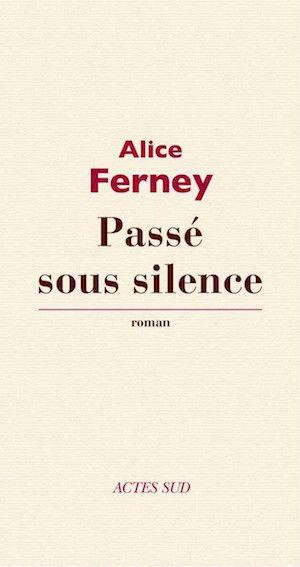 Ferney, Alice - Passé sous silence