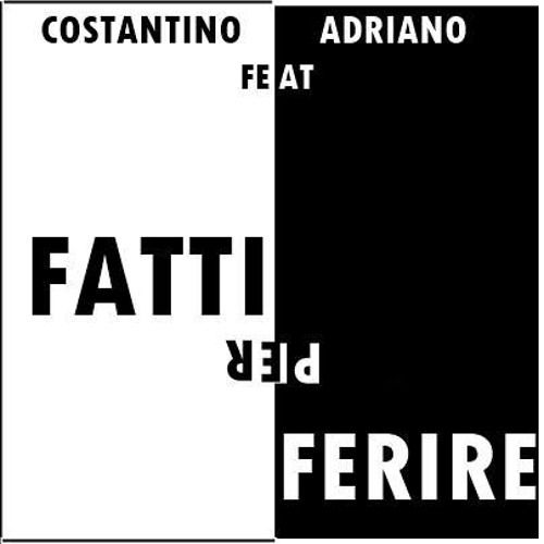 Listen to Costantino Feat. Adriano - Fatti Per Ferire by ADRIANO #np on #SoundCloud