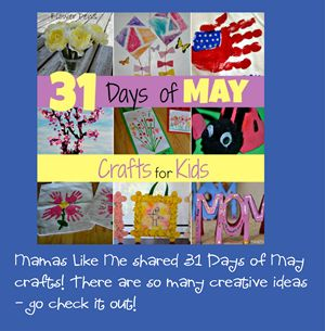 31 days of May Crafts for Kids - #preschool