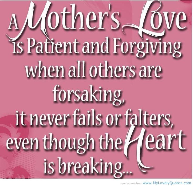 Quotes About Mothers: 1000+ Quotes About Mothers Love On Pinterest