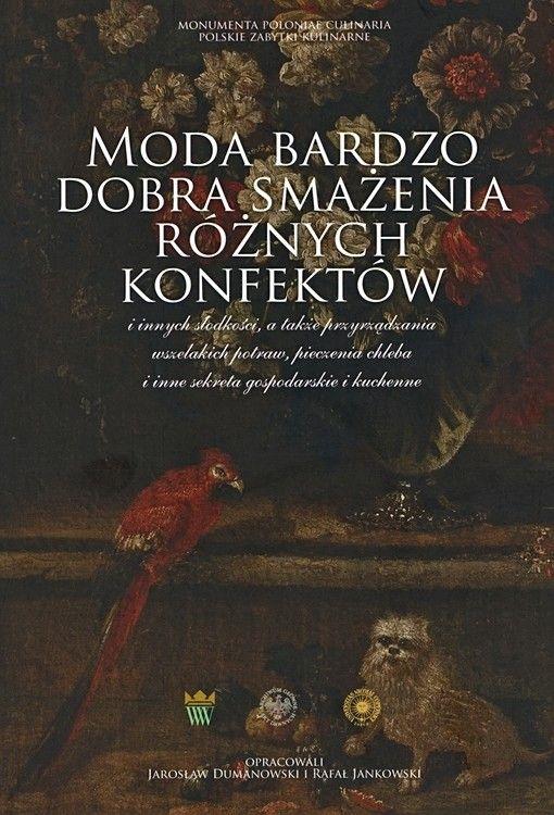 Moda bardzo dobra smażenia różnych konfektów ... | 17-th Century Polish Recipes
