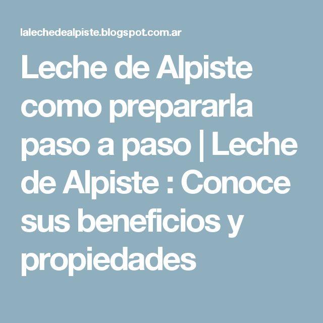 Leche de Alpiste como prepararla paso a paso | Leche de Alpiste : Conoce sus beneficios y propiedades