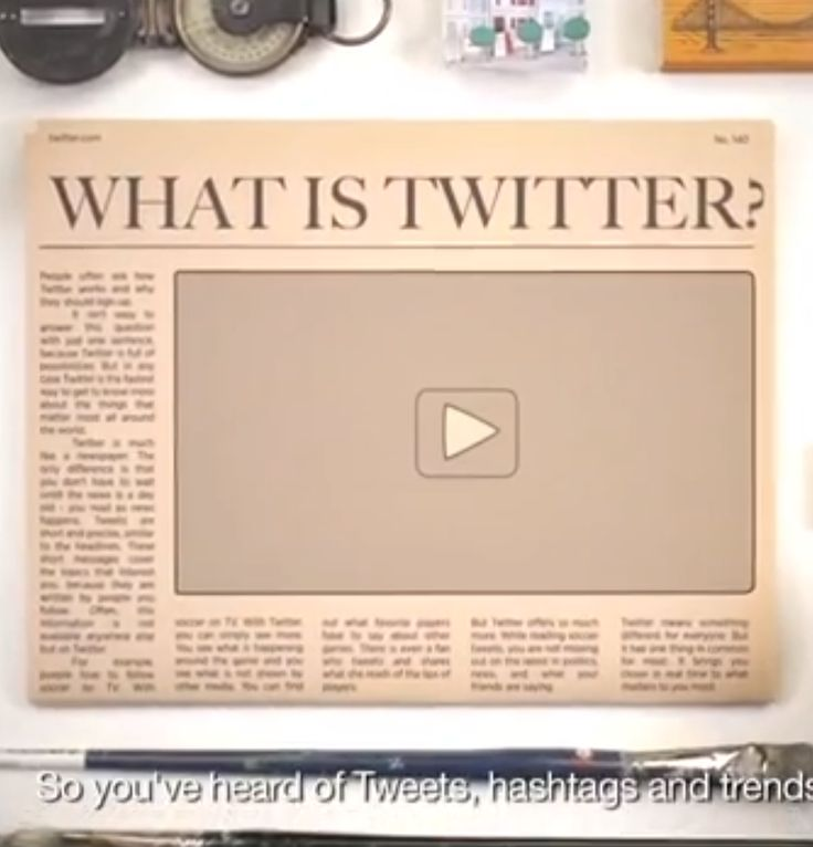 """The video describes Twitter as """"the fastest way to get real-time information."""""""