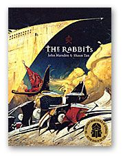 (Own) The Rabbits - John Marsden & Shaun Tan - book about colonization told from the natives perspective
