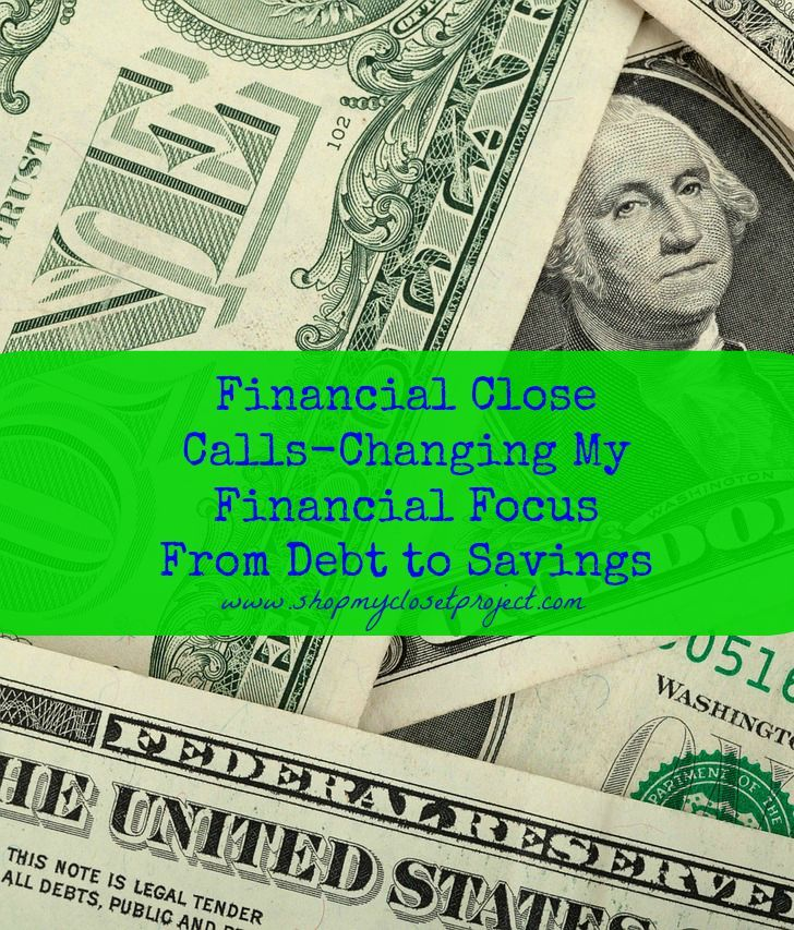 I've had too many financial close calls. It's time to focus on savings! Have you had a similar experience?