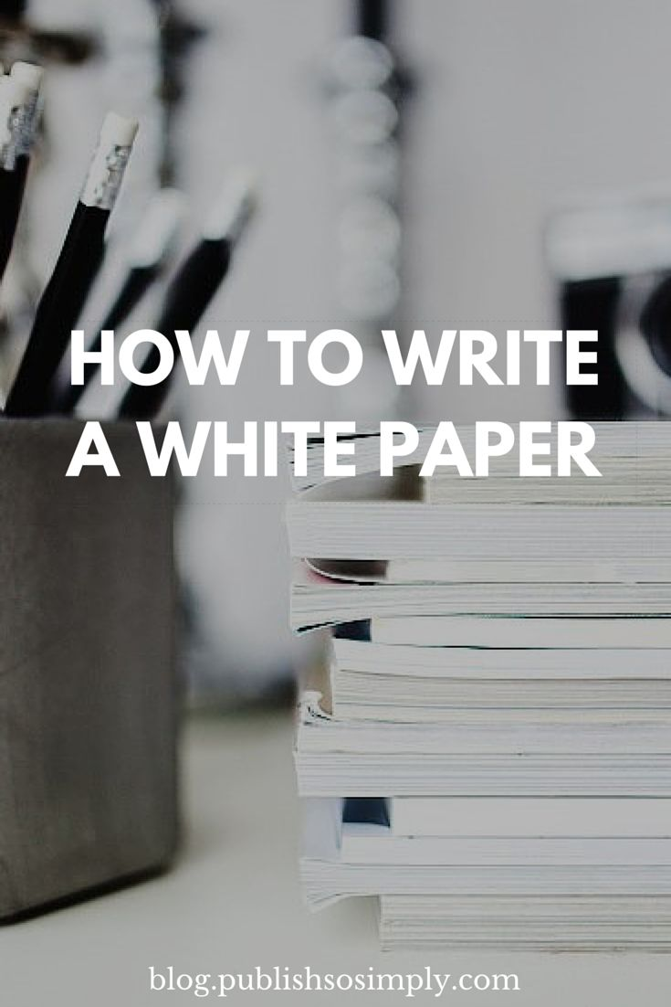 How to write a white paper. What exactly is white paper, why it is important to create such publications plus some useful examples. #contentmarketing #whitepaper