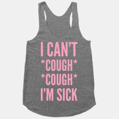 "Cannel you inner Karen Smith with this movie quote design. ""I Can't *cough cough* I'm sick"" is always a good excuse to get out of having to hang out with your mean girl friends."
