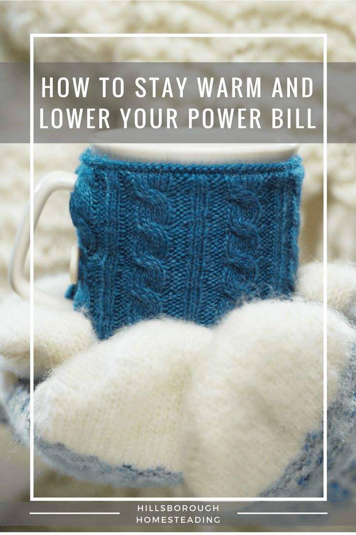 10 Ways to Stay Warm Over Winter and Lower Your Heating Bill