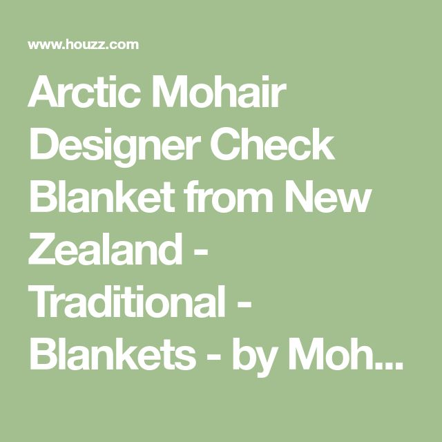 Arctic Mohair Designer Check Blanket from New Zealand - Traditional - Blankets - by Mohairs & More