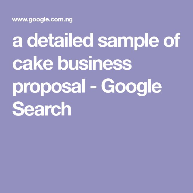a detailed sample of cake business proposal - Google Search